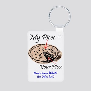 PIECE OF PIE? - MY PIE! Aluminum Photo Keychain