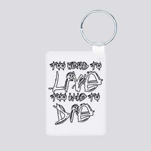 Live And Die Aluminum Photo Keychain