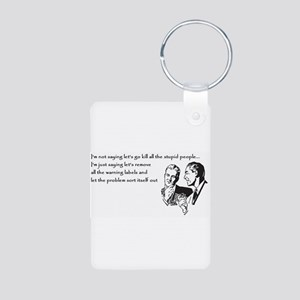 Warning Labels... Aluminum Photo Keychain