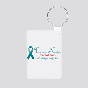 Trigeminal Neuralgia Facial Pain No Time Keychains