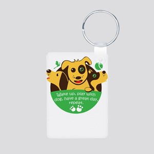 wake up,play with dog,have a great day, Keychains