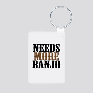 Needs More Banjo Aluminum Photo Keychain