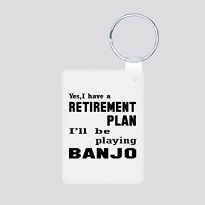 Yes, I have a Retirement p Aluminum Photo Keychain