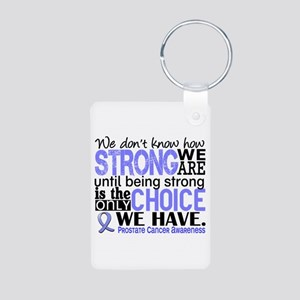 Prostate Cancer HowStrongW Aluminum Photo Keychain