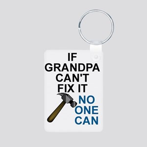 IF GRANDPA CAN'T FIT IT Aluminum Photo Keychain