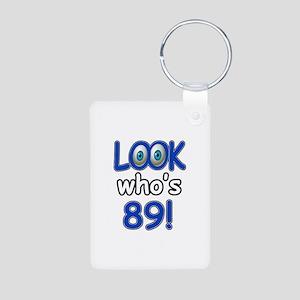Look who's 89 Aluminum Photo Keychain