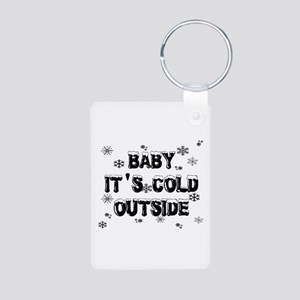 Baby, It's Cold Outside Aluminum Photo Keychain