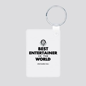 Best Entertainer in the World Keychains