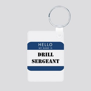 Hello my name is Drill Sergeant Keychains