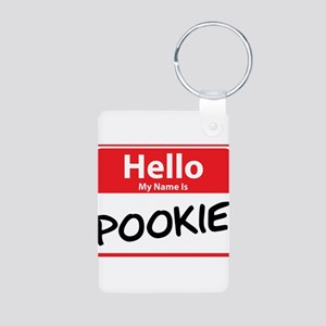 Hello My Name is Pookie Aluminum Photo Keychain