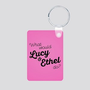 What Would Lucy & Ethel Do Aluminum Photo Keychain