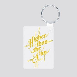 Higher Than The Sun Keychains