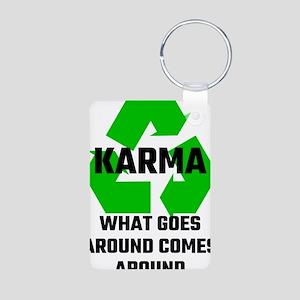 Karma What Goes Around Comes Around Keychains