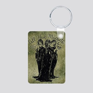 Witches All Hail Macbeth Keychains