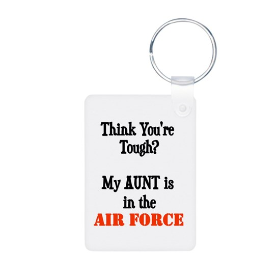 ThinkyouretoughmyAUNTisaAIRFORCE