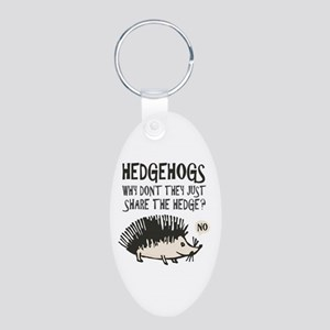 hedgehog cartoon and saying Aluminum Oval Keychain