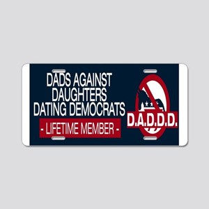 Daughters Dating Democrats Aluminum License Plate