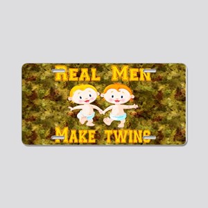 Real Men Make Twins Aluminum License Plate