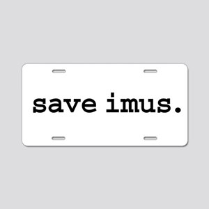 save imus. Aluminum License Plate