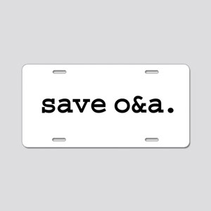 save o&a. Aluminum License Plate