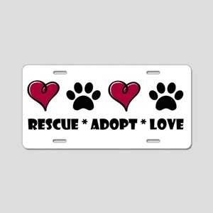 Rescue*Adopt*Love Aluminum License Plate