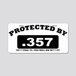 property of protected by 357 b Aluminum License Pl