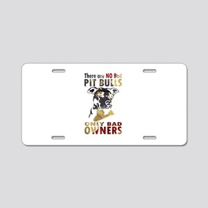 NO BAD PIT BULLS AF4 Aluminum License Plate