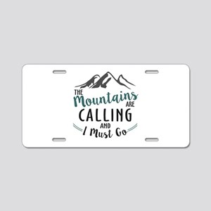 The Mountains are Calling a Aluminum License Plate