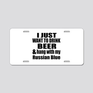 Hang With My Russian Blue Aluminum License Plate