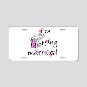 Flowers I'm Getting Married Aluminum License Plate