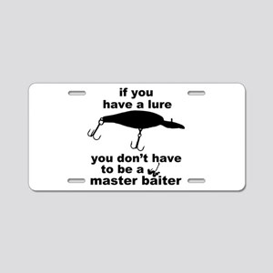 Fishing humor Aluminum License Plate
