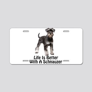 Better With A Schnuazer Aluminum License Plate