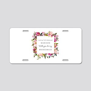 Floral Bridesmaid Proposal Aluminum License Plate