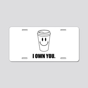 Coffee I Own You Aluminum License Plate