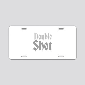 Double Shot Aluminum License Plate