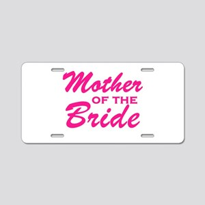 Mother of the Bride Aluminum License Plate