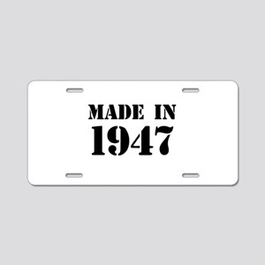 Made in 1947 Aluminum License Plate