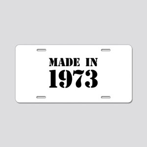 Made in 1973 Aluminum License Plate