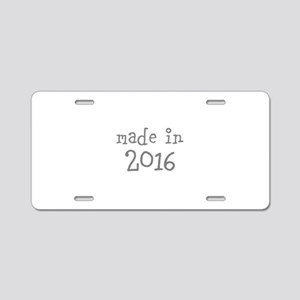 Made in 2016 Aluminum License Plate