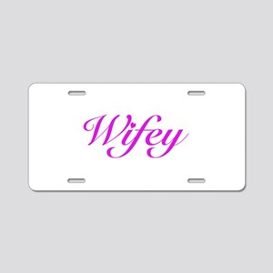 Wifey Aluminum License Plate