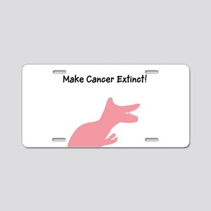 Make Cancer Extinct T-Rex D Aluminum License Plate
