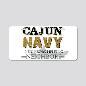 The Cajun Navy Neighbors He Aluminum License Plate