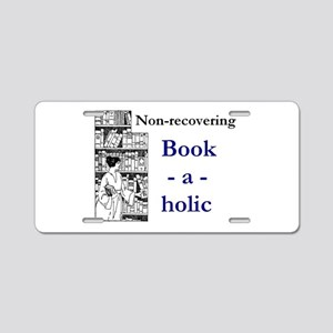Non-recovering Book-a-holic Aluminum License Plate