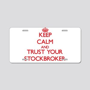 Keep Calm and trust your Stockbroker Aluminum Lice