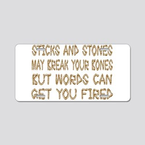 Sticks And Stones Aluminum License Plate