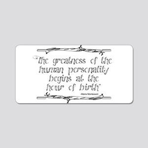 Greatness From Birth Aluminum License Plate