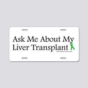 Ask Me Liver Aluminum License Plate