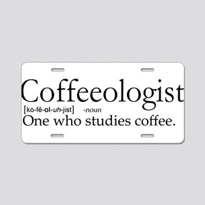 Coffeeologist Aluminum License Plate
