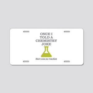 Chemistry Joke Aluminum License Plate