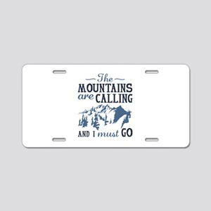 The Mountains Are Calling Aluminum License Plate